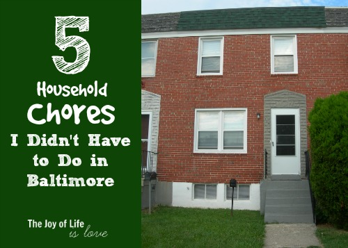5 Household Chores I Didn't Have to Do in Baltimore